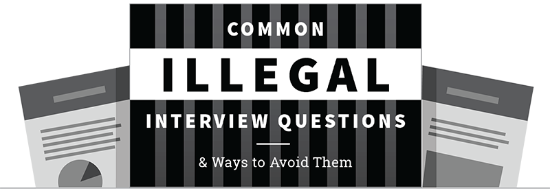 Be Sure Youu0027re Business Is Not Asking Illegal Interview Questions. Download  Our Free Guide Below To For Some Helpful Tips!
