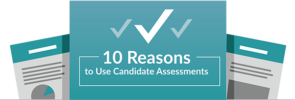 10_Reasons_Candidate_Assessments_mini_2017