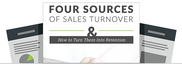 4 Sources Of Sales Turnover & How to Turn Them Into Retention